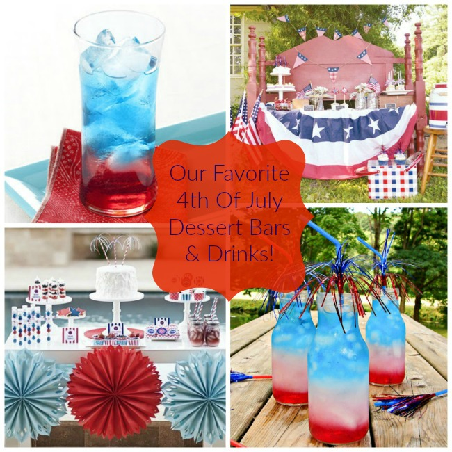 Our Favorite 4th Of July Dessert Bars And Drinks! - B. Lovely Events