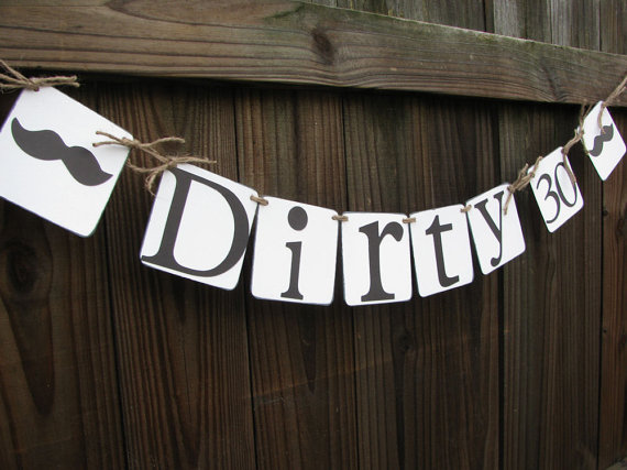 Dirty Thirty Banner For 30th Birthday