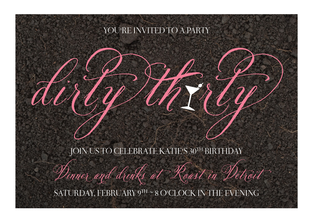 Pretty Dirty Thirty birthday Invitation