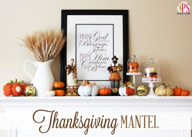 Praise God Thanksgiving Mantel Decor