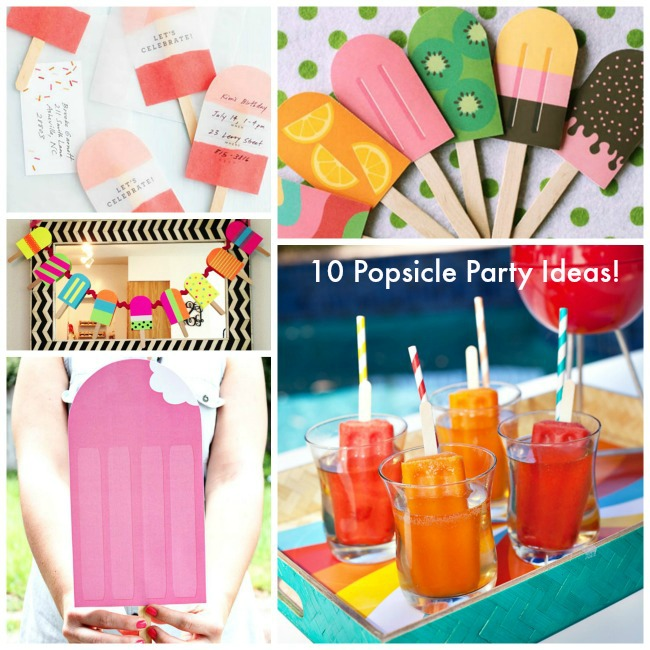 10 Popsicle Party Ideas!