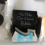 You make my heart bubble welcome bag gum
