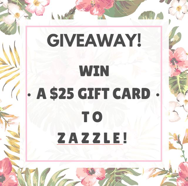 $25 Gift Card Giveaway to Zazzle