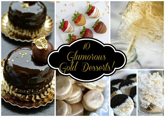 10 Glamorous Gold Desserts- B. Lovely Events