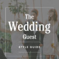 Wedding Guest Dress Guide