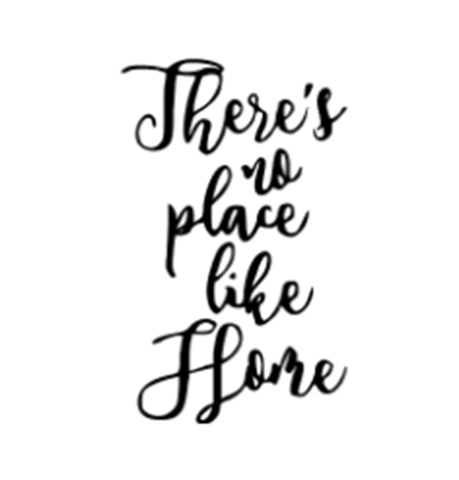There is no place like home- Cricut print