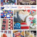 Getting ready for the Royal Wedding! {Viewing Party Ideas!}