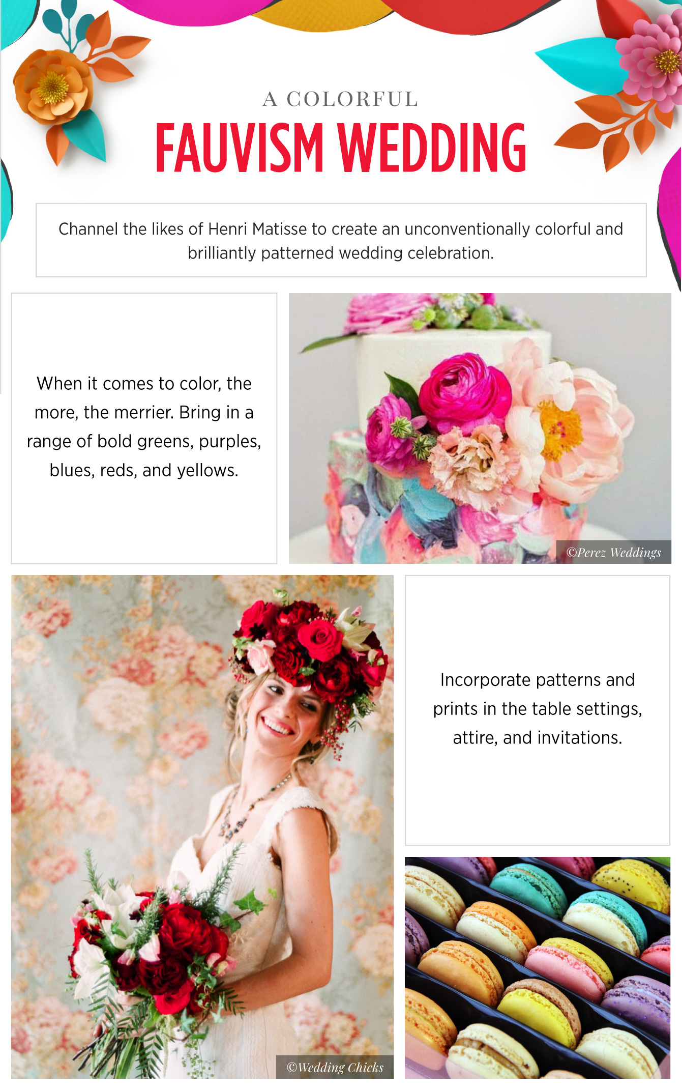Wedding inspiration fauvism - See more inspirating wedding themes on B. Lovely Events