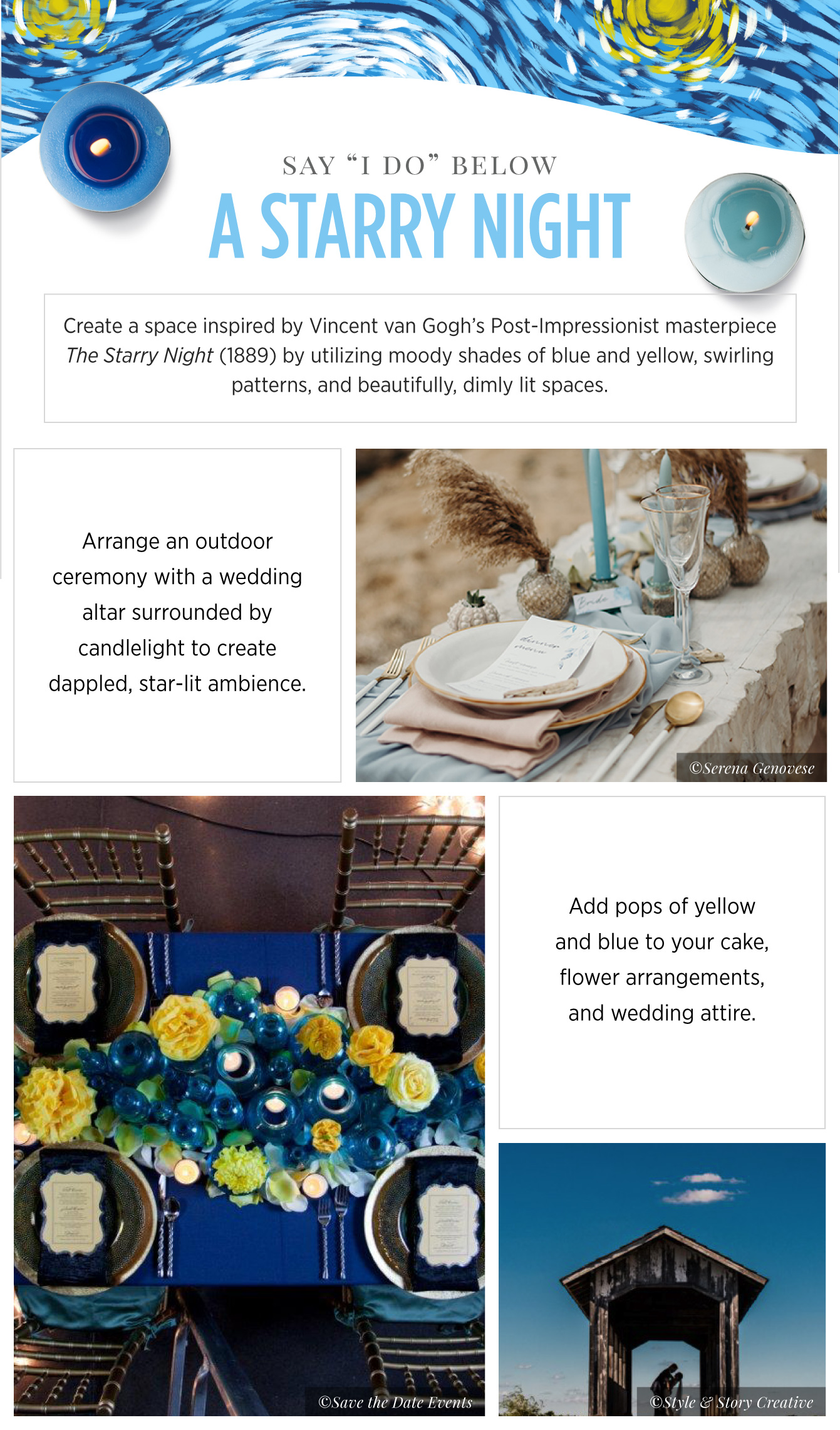 Wedding inspiration Van Gogh - See more inspirating wedding themes on B. Lovely Events