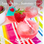 Say Yes To Summer Sips- B. Lovely Events